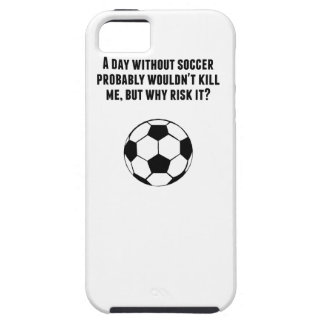 A Day Without Soccer iPhone 5 Cover