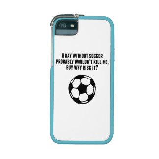 A Day Without Soccer iPhone 5/5S Covers