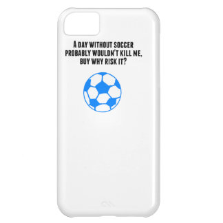 A Day Without Soccer iPhone 5C Cover