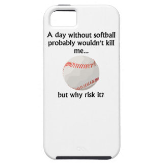 A Day Without Softball iPhone 5 Cover