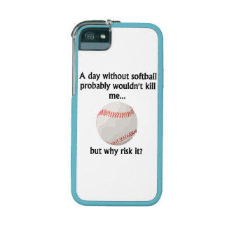 A Day Without Softball Case For iPhone 5