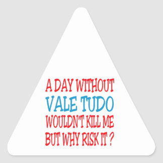 A Day Without Vale Tudo. Sticker