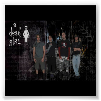 a dead girl poster band standing
