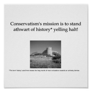 A Definition of Modern Conservatism Posters