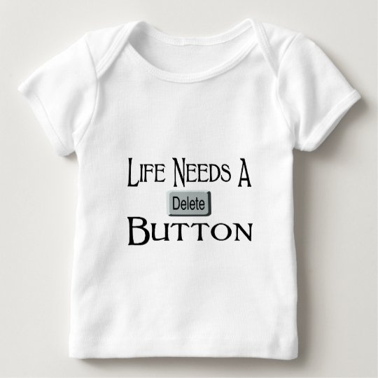 A Delete Button Baby T-Shirt