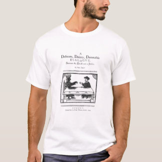 A Delicate Dainty Damnable Dialogue T-Shirt