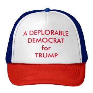 A DEPLORABLE DEMOCRAT for Trump at eZaZZleMan.com Trucker Hat