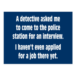 A detective asked me to come to the police station postcard