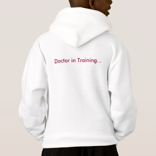 A Doctor in Training Hoodie