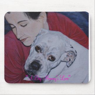 """A Dog Mommy's Love"" - Bulldog Mouse Pad"