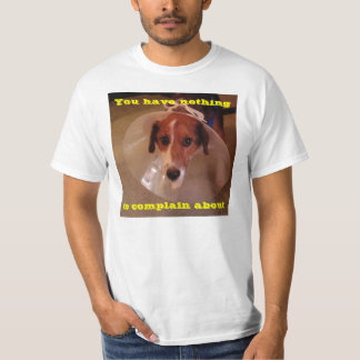 A dogs life. t shirt