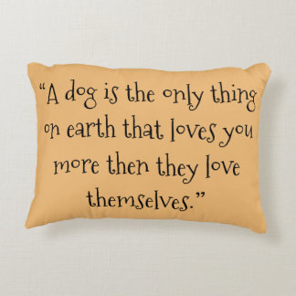 A DOG'S LOVE DECORATIVE PILLOW