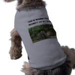 A Dog's Worst Nightmare! Doggie Shirt