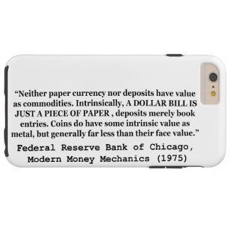 A Dollar Bill Is Just a Piece of Paper Tough iPhone 6 Plus Case