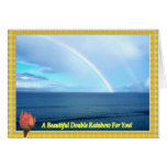 A Double Rainbow Over The Ocean Framed With a Rose Greeting Card