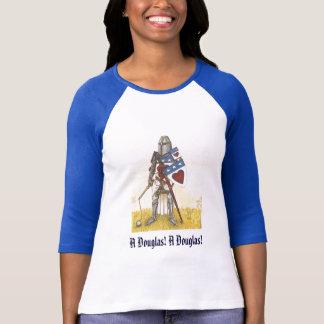 A Douglas! A Douglas! Ladies T-Shirt