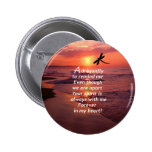 A Dragonfly to Remind Me Pinback Buttons