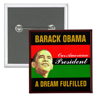 a Dream Fulfilled Pinback Button