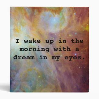 A Dream in My Eyes 3 Ring Binder