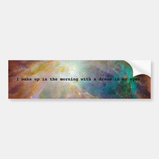 A Dream in My Eyes Bumper Sticker