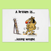 A Dream Is... Losing Weight Card