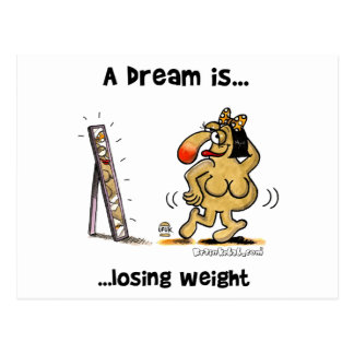 A Dream Is... Losing Weight Postcard