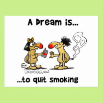 A Dream is... Quit Smoking Postcard