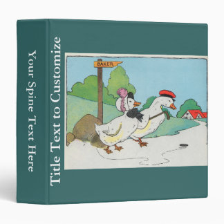 A duck and a drake, And a halfpenny cake 3 Ring Binder