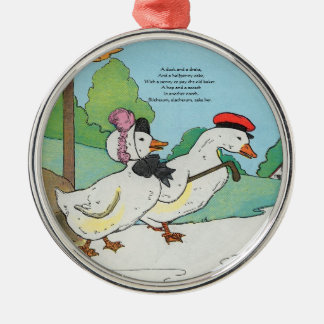 A duck and a drake, And a halfpenny cake Metal Ornament