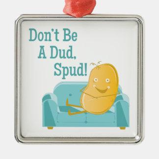 A Dud Spud Metal Ornament