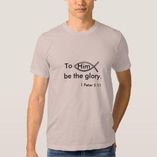 A él sea la camiseta de los hombres de la gloria polera