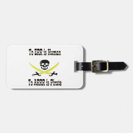 ¡A Errr es humano, a Arrrr es el pirata! Etiquetas Bolsas