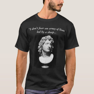 A;EXANDER THE GREAT T-Shirt