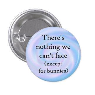 A excepción del botón de los conejitos pin redondo de 1 pulgada