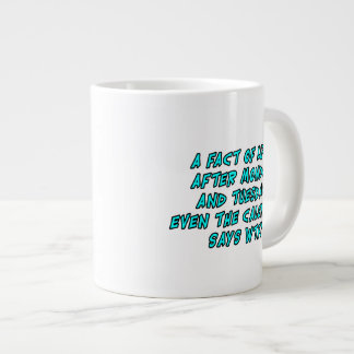 A fact of life: After Monday and Tuesday...WTF! Giant Coffee Mug