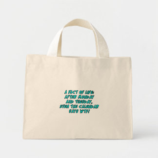 A fact of life: After Monday and Tuesday...WTF! Mini Tote Bag