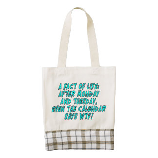 A fact of life: After Monday and Tuesday...WTF! Zazzle HEART Tote Bag