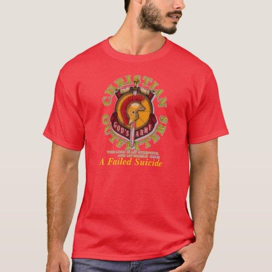 A Failed Suicide- God's Army T-Shirt