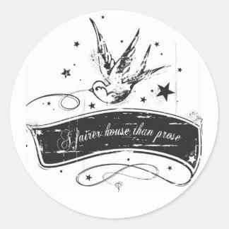 """A Fairer House Than Prose"" Classic Round Sticker"