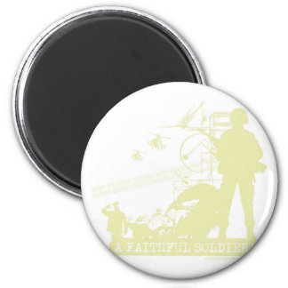 A Faithful Soldier 2 Inch Round Magnet