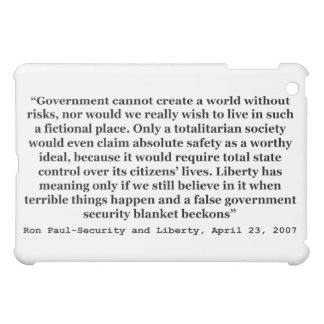 A False Government Security Blanket Quote Ron Paul iPad Mini Cover