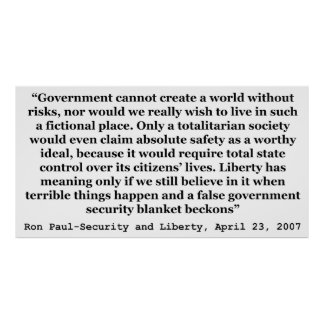 A False Government Security Blanket Quote Ron Paul Poster