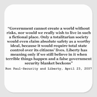 A False Government Security Blanket Quote Ron Paul Square Sticker