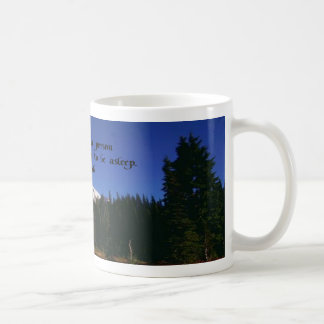 A Famous Navaho Quote Coffee Mug