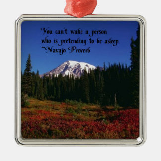 A Famous Navaho Quote Square Metal Christmas Ornament