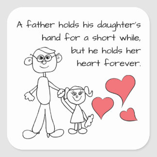 A Father Holds His Daughter's Hand Square Sticker