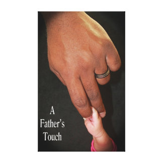 A Father's Touch Canvas Print