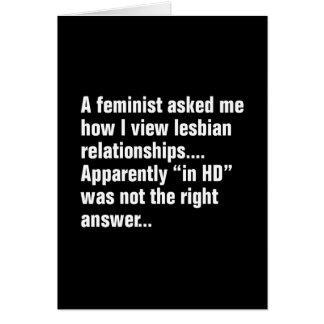 A Feminist Asked Me How I View Lesbian … Card
