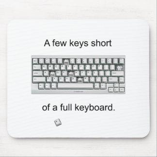 A Few Keys Short Mouse Pad