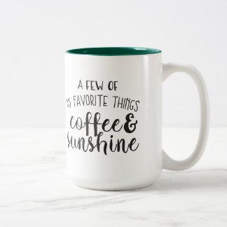 """A few of my favorite things.."" Mug"